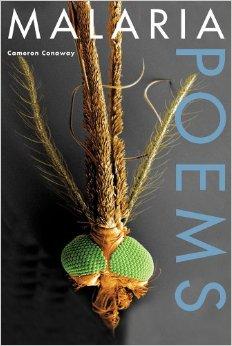 Malaria Poems by Cameron Conaway