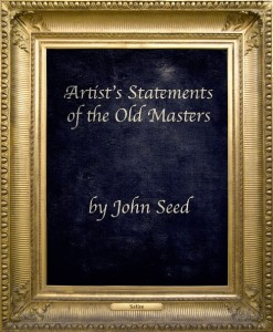Artist Statements of the Old Masters
